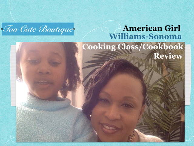 Too Cute TV – Williams Sonoma/American Girl Cooking Class