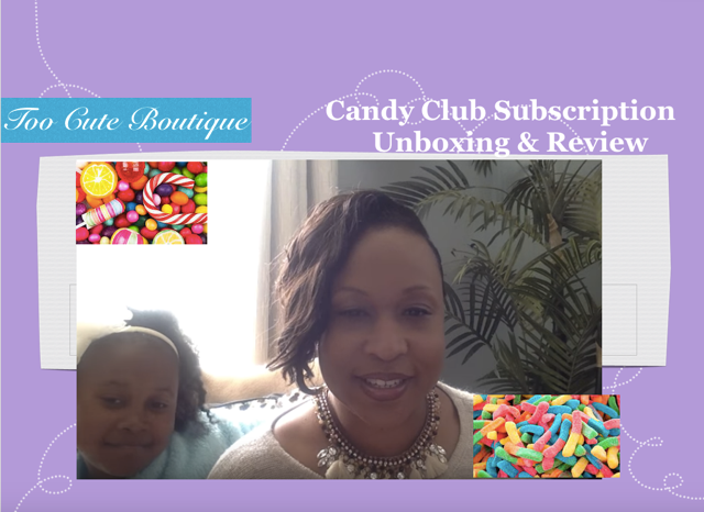 Too Cute TV – Candy Club Subscription Unboxing