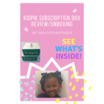 Too Cute TV – KidPik for Girls Subscription Unboxing
